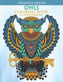 Creative Haven Owls Coloring Book For Adults Relaxation Book