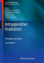 Intraoperative Irradiation: Techniques and Results, Edition 2