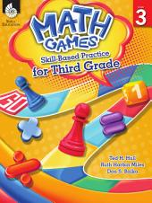 Math Games: Skill-Based Practice for Third Grade: Skill-Based Practice for Third Grade
