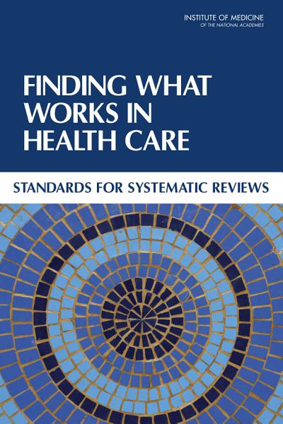 Download Finding What Works in Health Care Book