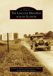 The Lincoln Highway Across Illinois