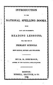 Introduction to the National Spelling-books: With Easy and Progressive Reading Lessons : for the Use of Primary Schools