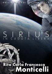 Sirius: In caduta libera