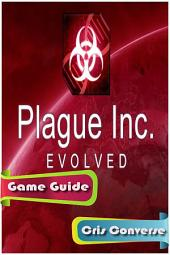 Plague Inc. Evolved Game Guide
