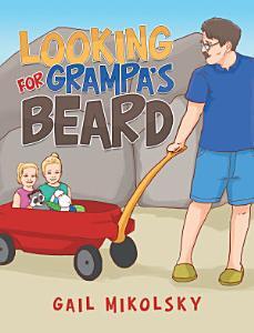 Looking for Grampa   S Beard
