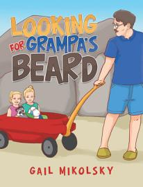 Looking For Grampa S Beard