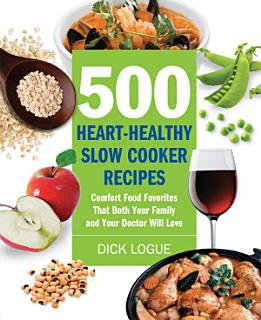 500 Heart Healthy Slow Cooker Recipes Book