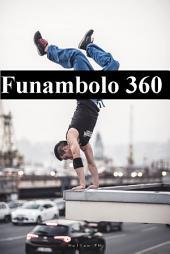Funambolo 360: Il giro del mondo in 90 pagine.