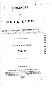 Romances of Real Life: Volume 2