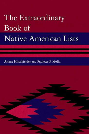 The Extraordinary Book of Native American Lists PDF