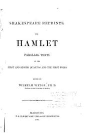 Hamlet: Parallel Texts of the First and Second Quartos and the First Folio