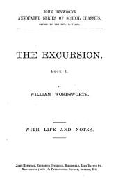 The excursion, book i. With life and notes