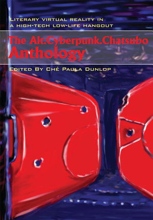 The Alt Cyberpunk Chatsubo Anthology PDF