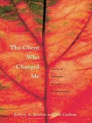 The Client Who Changed Me Book PDF