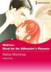 Mistress: Hired for the Billionaire's Pleasure: Harlequin Comics