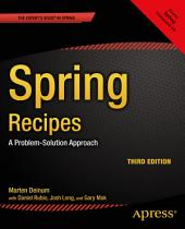 Spring Recipes: A Problem-Solution Approach, Edition 3