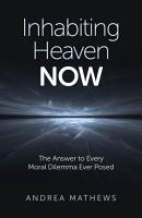 Inhabiting Heaven NOW PDF