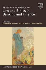 Research Handbook on Law and Ethics in Banking and Finance PDF