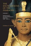 The Encyclopedia of the Pharaohs PDF
