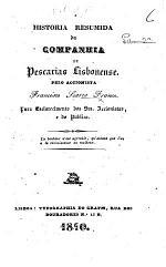 Historia resumida da Companhia de Pescarias Lisbonense, etc