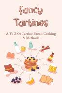 Fancy Tartines