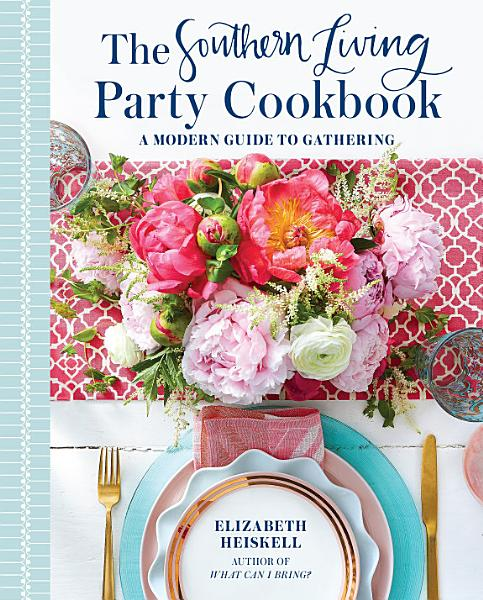 Download The Southern Living Party Cookbook Book