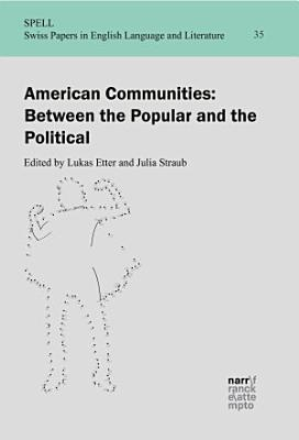 American Communities  Between the Popular and the Political PDF