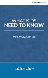 What Kids Need to Know