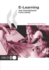 E-Learning The Partnership Challenge: The Partnership Challenge
