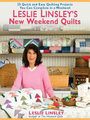 Leslie Linsley s New Weekend Quilts PDF