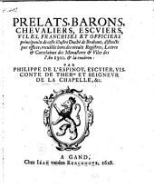 Prelats, barons, chevaliers, escviers, viles, franchises et officiers principaulx de [...] Brabant