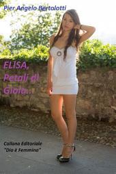 ELISA, Petali di Gioia...