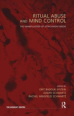 Ritual Abuse and Mind Control PDF
