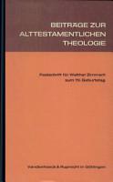 Beitr  ge zur alttestamentlichen Theologie PDF