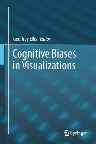Download Cognitive Biases in Visualizations Book