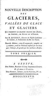 Nouvelle description des glaciers des Alpes, de la Savoie, de Suisse et d'Italie: Volume1