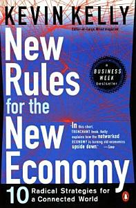 New Rules for the New Economy Book