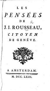Les Pensées de J. J. Rousseau. [Extracted from his works by L. L. Prault, and edited by J. de Laporte.]