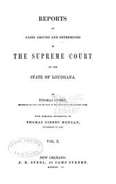 Reports of Cases Argued and Determined in the Supreme Court of Louisiana: Volume 19, Issue 39