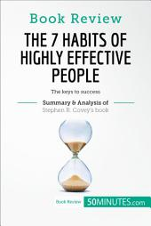 Book Review: The 7 Habits of Highly Effective People by Stephen R. Covey: The keys to success