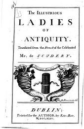 The illustrious ladies of antiquity