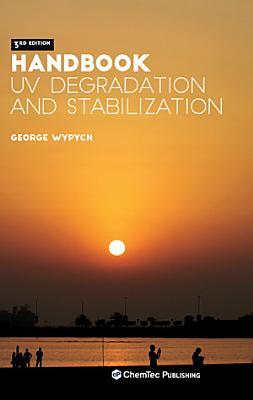 Handbook of UV Degradation and Stabilization