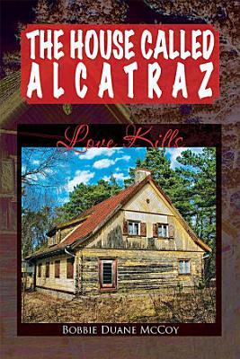 The House Called Alcatraz