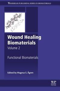 Wound Healing Biomaterials   Volume 2