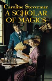 Scholar of Magics, A