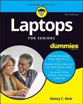 Laptops For Seniors For Dummies: Edition 5