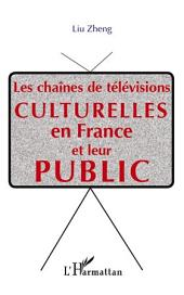 Les chaînes de télévisions culturelle en France et leur public