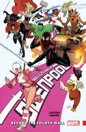 Gwenpool, The Unbelievable Vol. 4: Beyond The Fourth Wall
