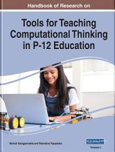 Handbook of Research on Tools for Teaching Computational Thinking in P 12 Education PDF