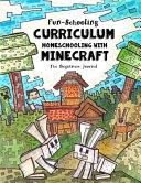 Fun Schooling Curriculum   Homeschooling with Minecraft